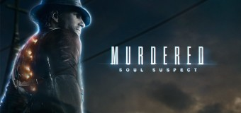 09 – Murdered Soul Suspect